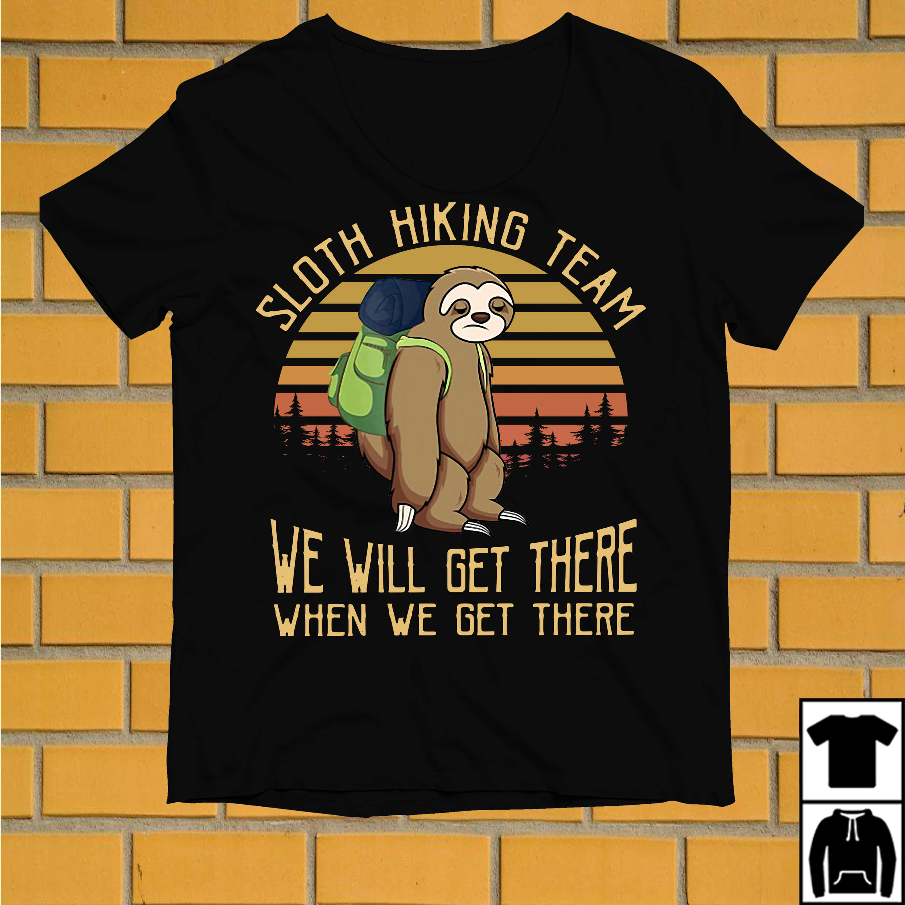 Sloth hiking team we will get there vintage shirt