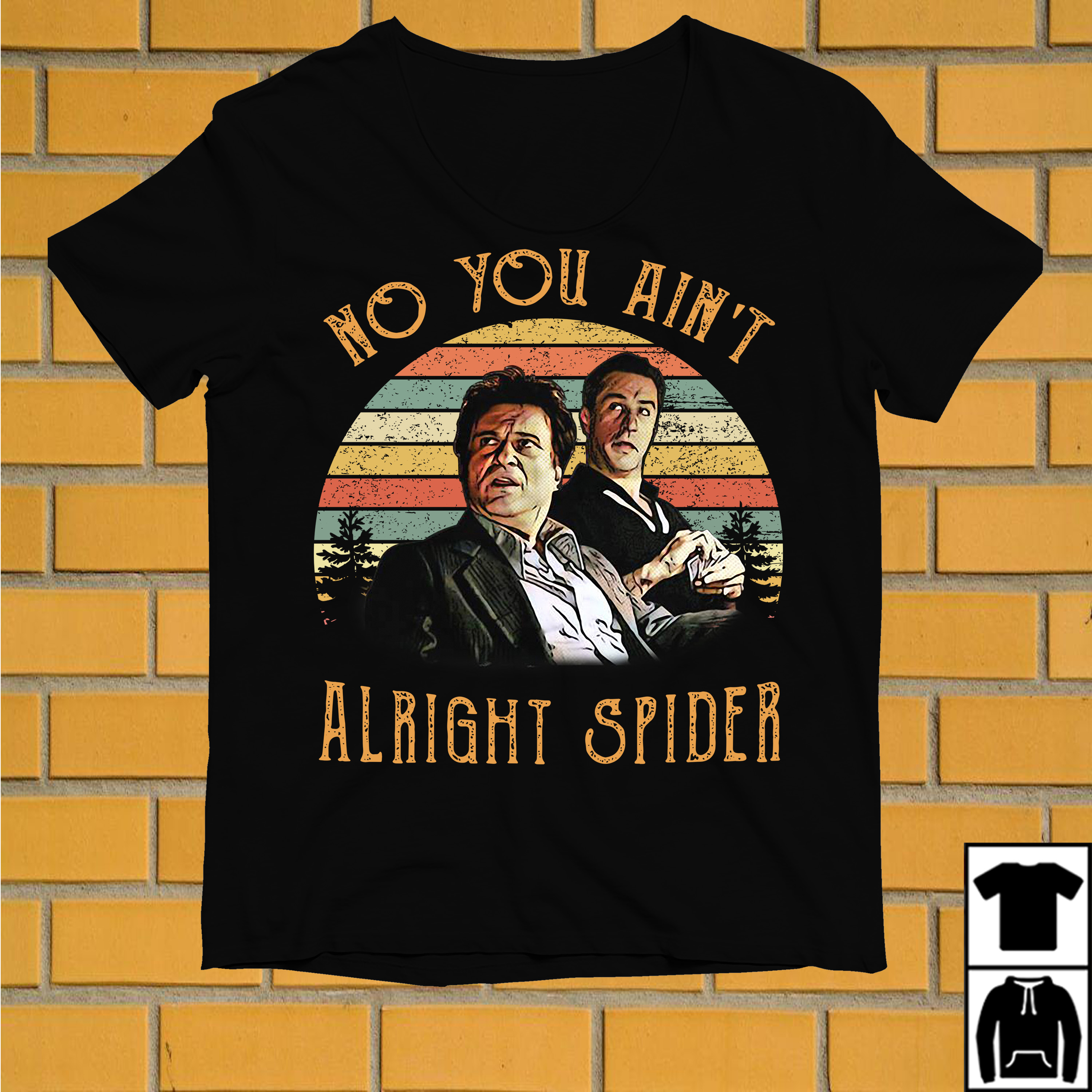 Tommy DeVito and Jimmy Conway no you ain't alright spider vintage shirt