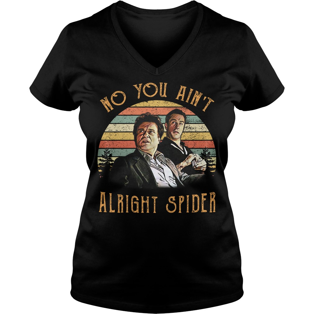 Tommy DeVito and Jimmy Conway no you ain't alright spider vintage V-neck T-shirt
