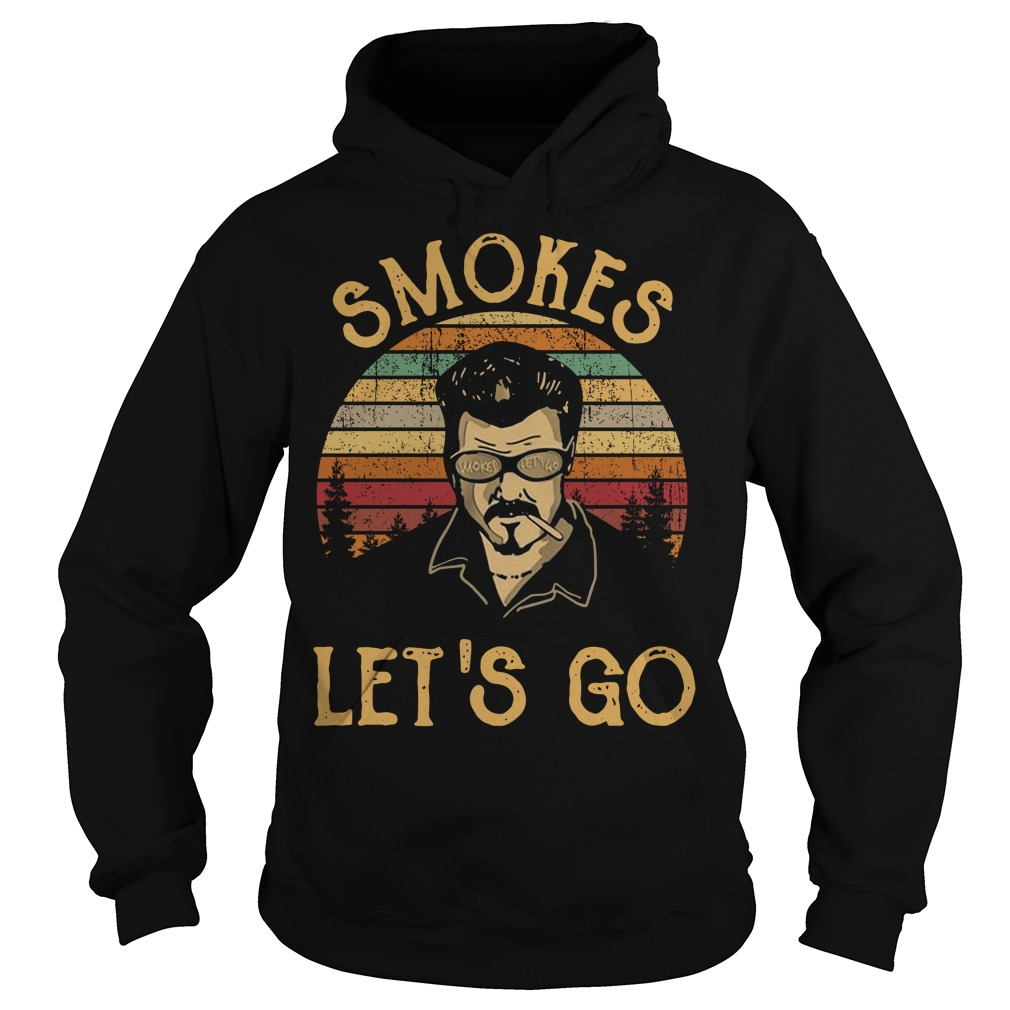 Trailer Park boys smokes let's go vintage Hoodie
