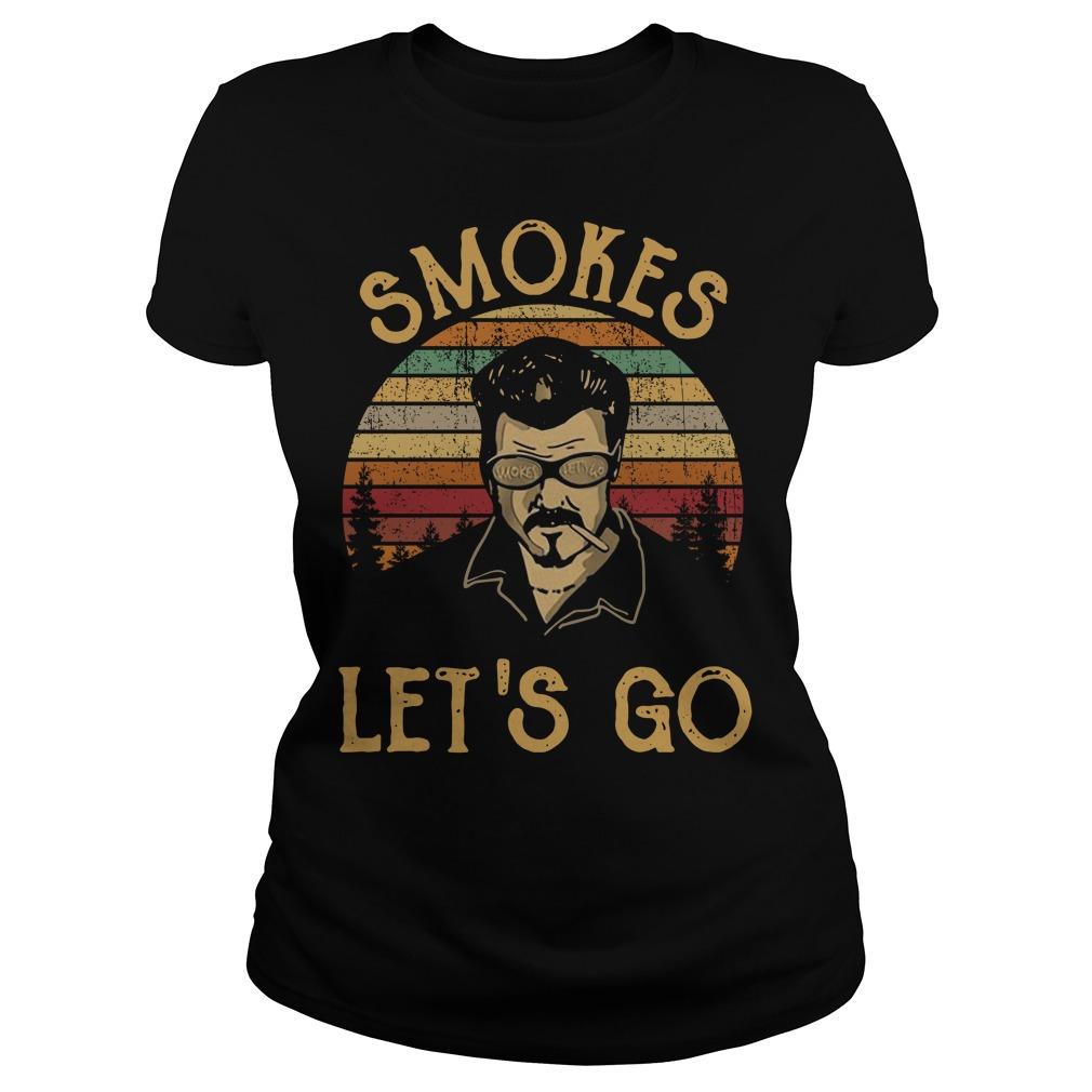Trailer Park boys smokes let's go vintage Ladies tee