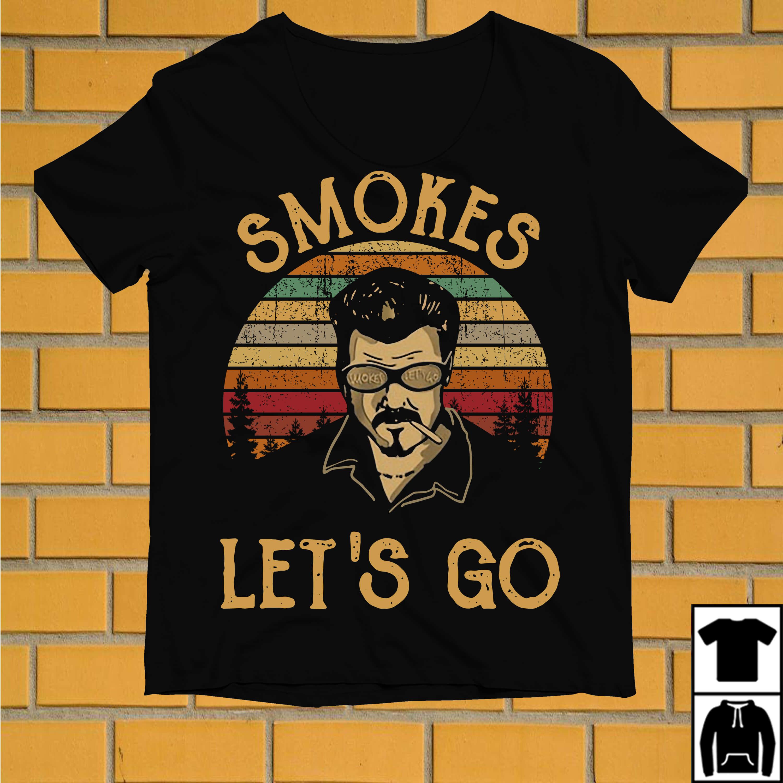 Trailer Park boys smokes let's go vintage shirt