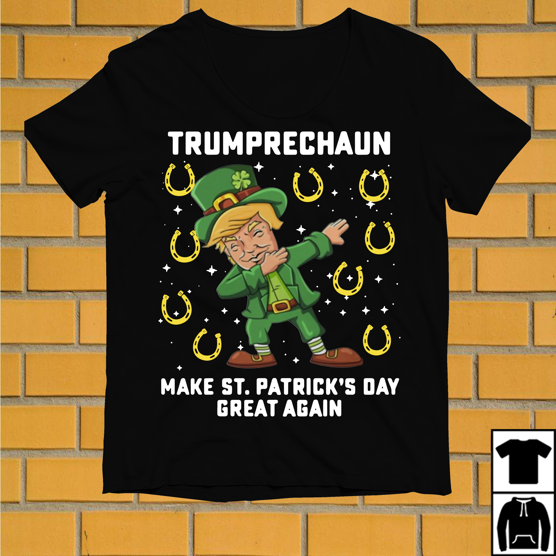 Trumprechaun dabbing make St. Patrick's day great again shirt