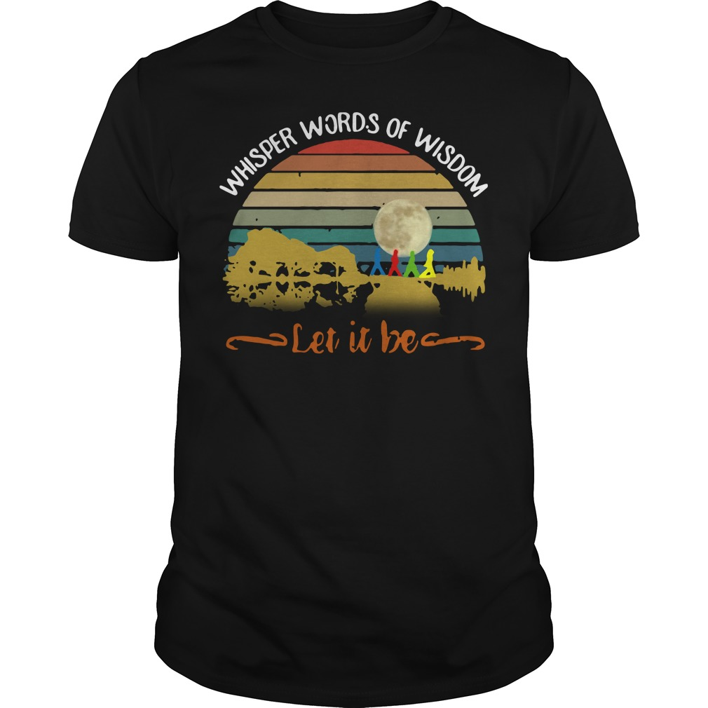 Whisper words of wisdom Let it be Guitar vintage Guys shirt
