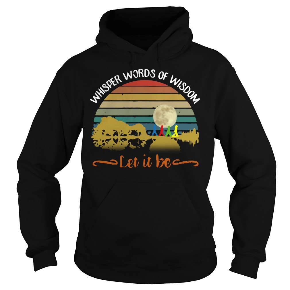 Whisper words of wisdom Let it be Guitar vintage Hoodie