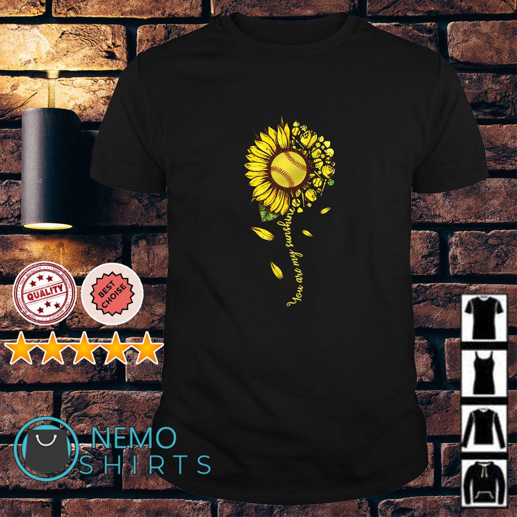 Baseball Sunflower You are sunshine shirt