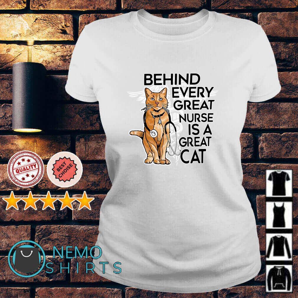 Behind every great nurse is a great cat Ladies tee