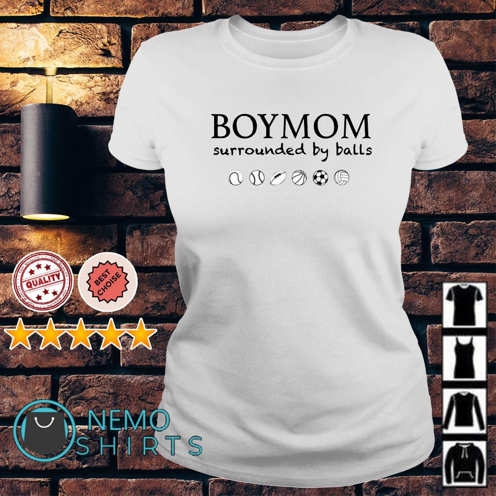Boymom surrounded by balls Ladies tee