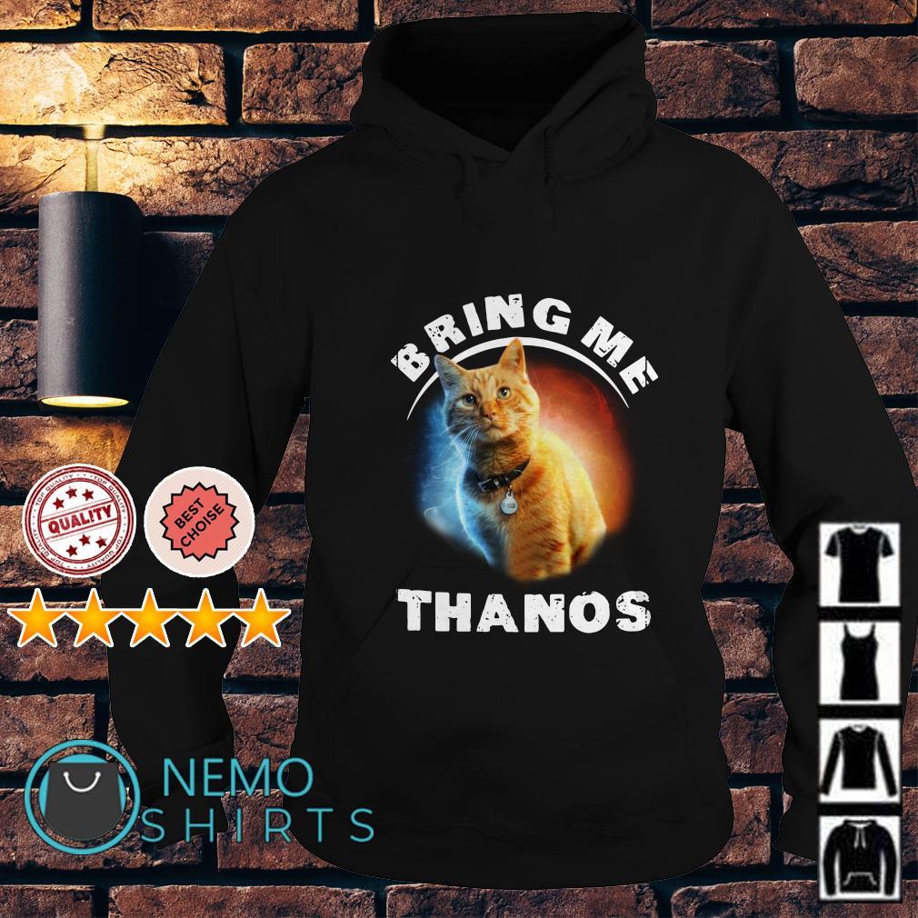 Best Cat bring me Thanos Hoodie