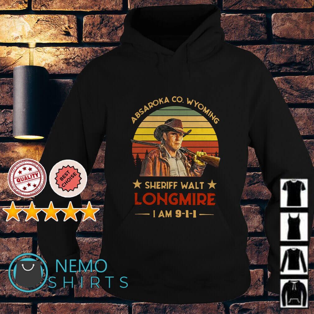 Craig Johnson Absaroka Co Wyoming Sheriff Walt Longmire I am 911 vintage Hoodie