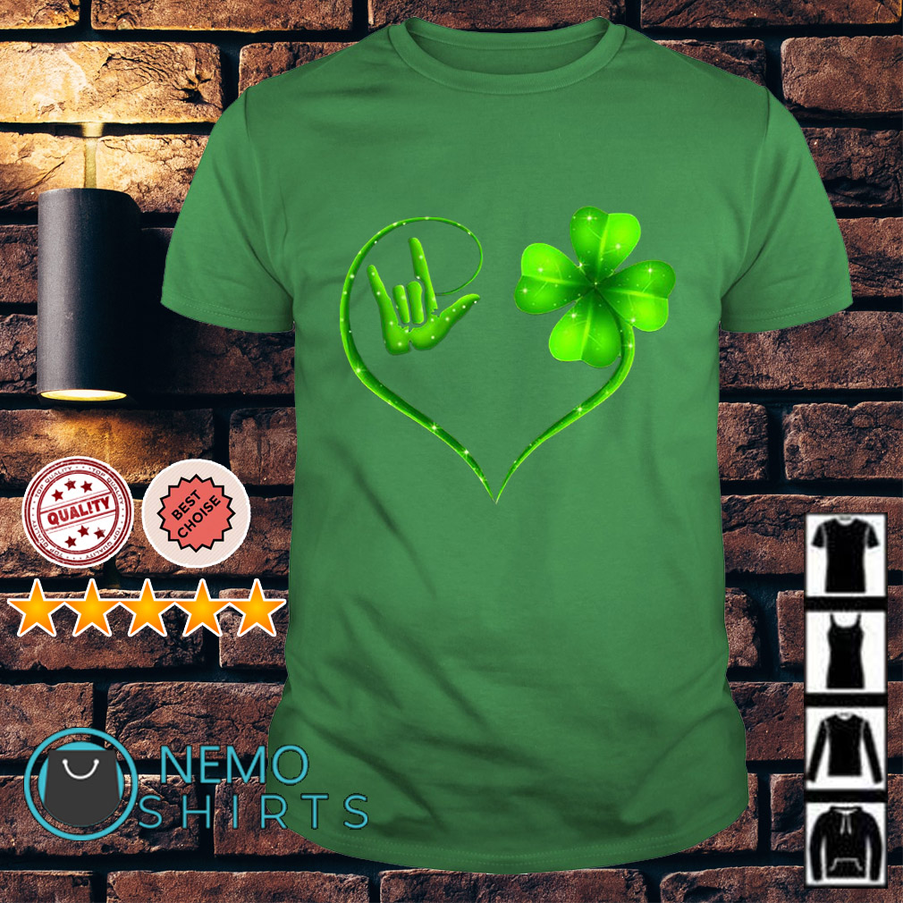 Deaf Pride love and Shamrock love St Patrick's day shirt