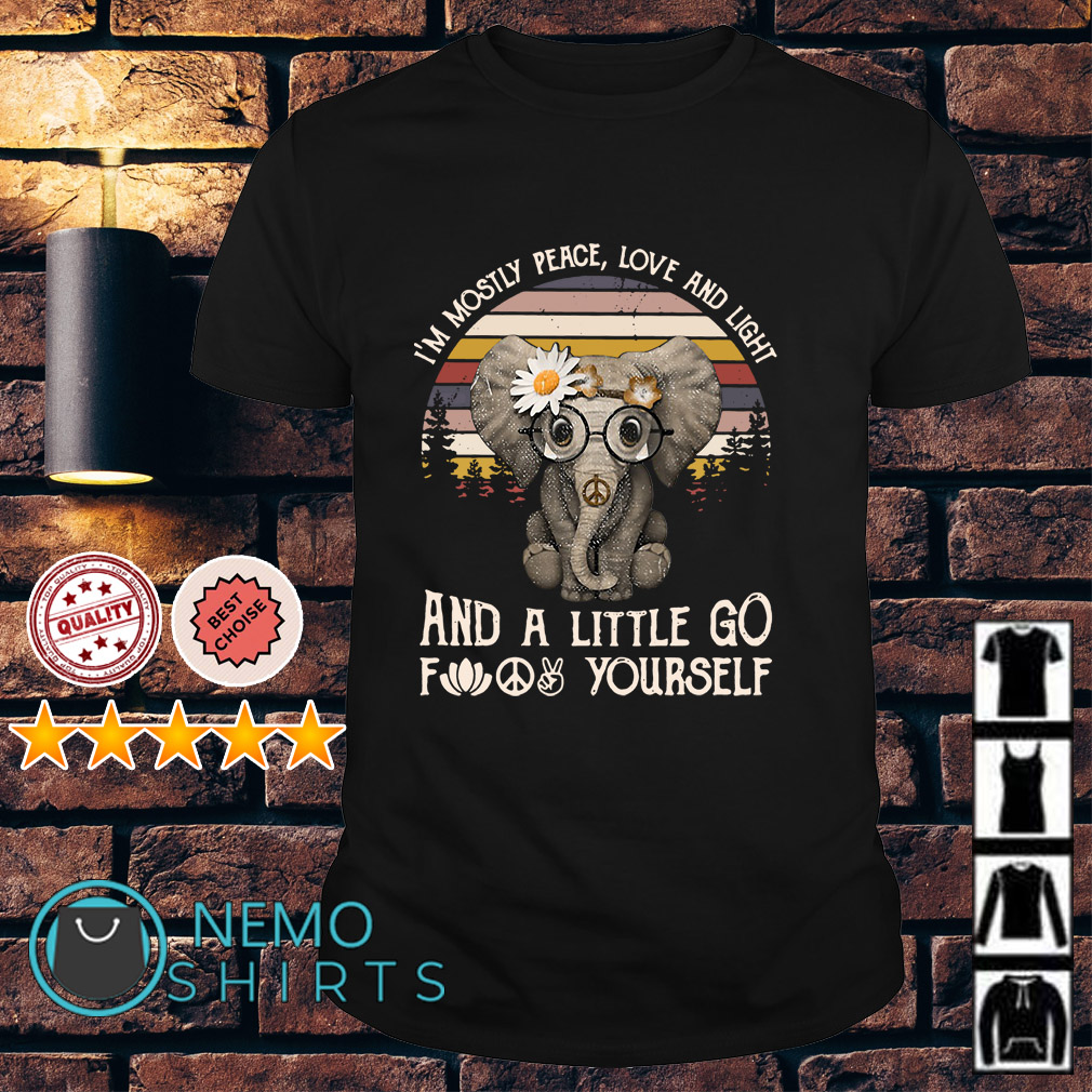 Elephant I'm mostly peace love and light and a little go duck yourself vintage shirt