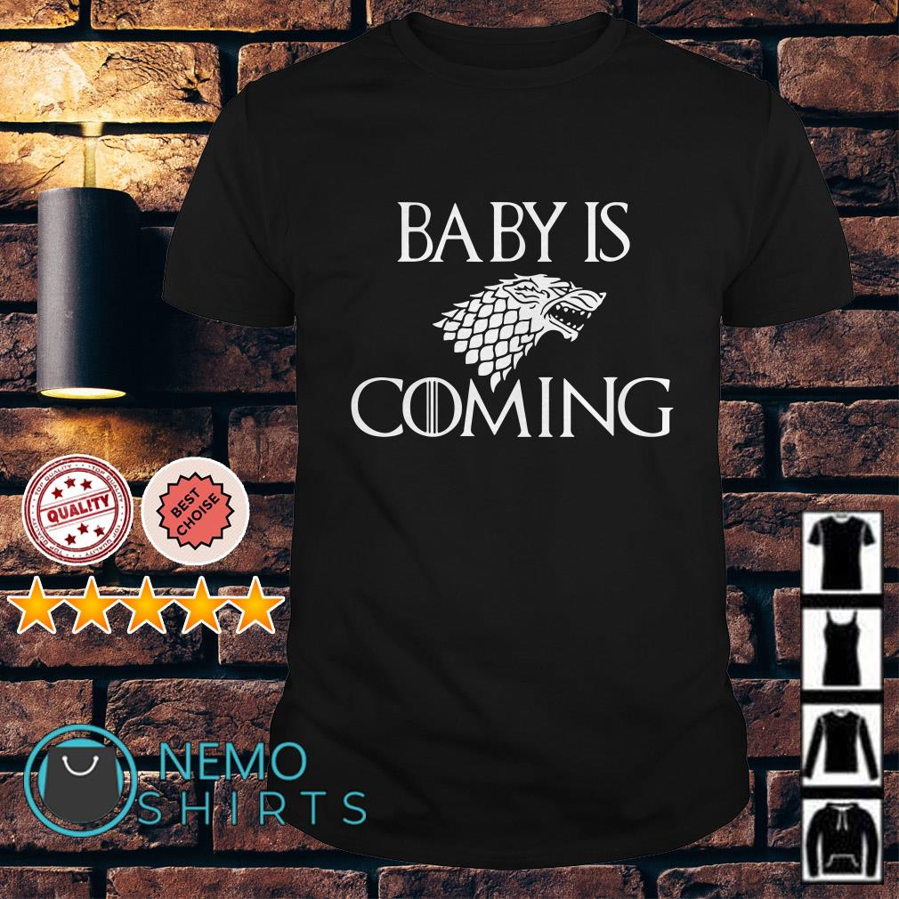 Game Of Thrones baby is coming shirt