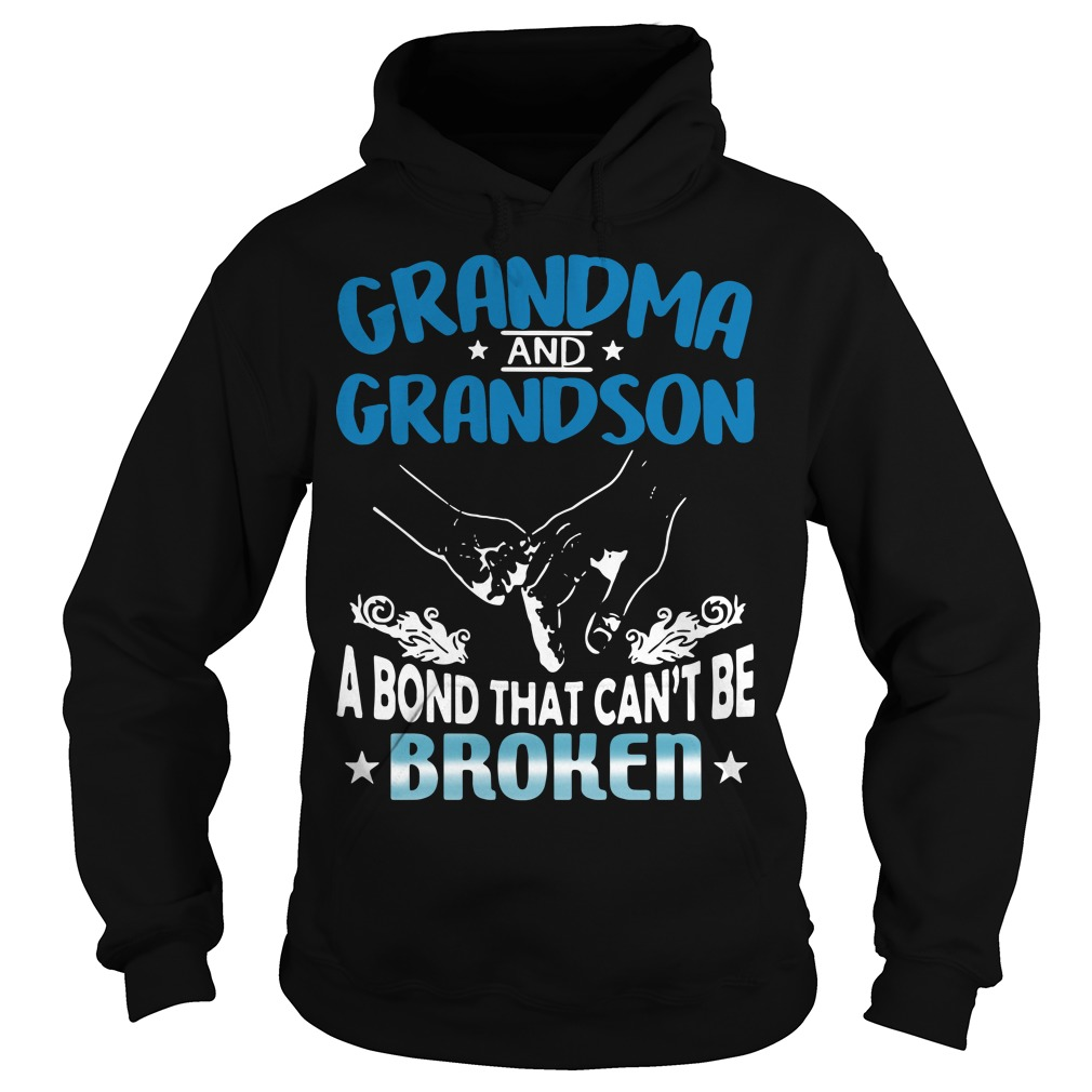 Grandma and Grandson a bond that can't be broken Hoodie