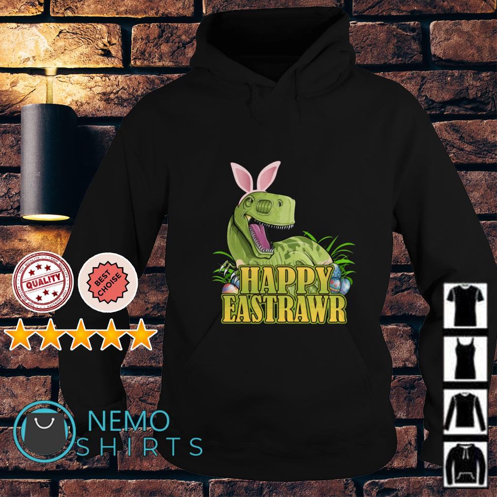 Happy Eastrawr Dinosaur Easter T-rex Hoodie