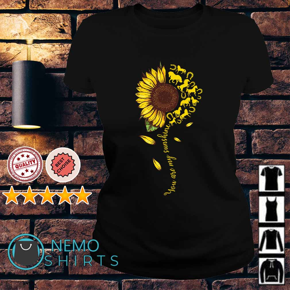 Horse sunflower you are my sunshine Ladies tee