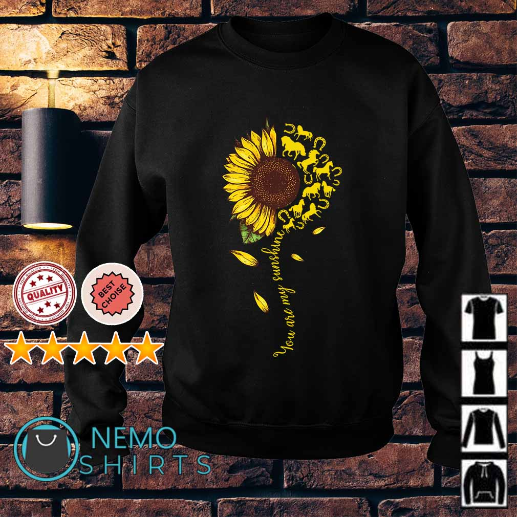 Horse sunflower you are my sunshine Sweater