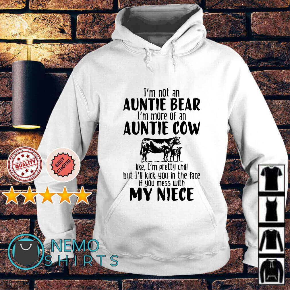 I'm not an Auntie Bear I'm more of an Auntie Cow like Hoodie