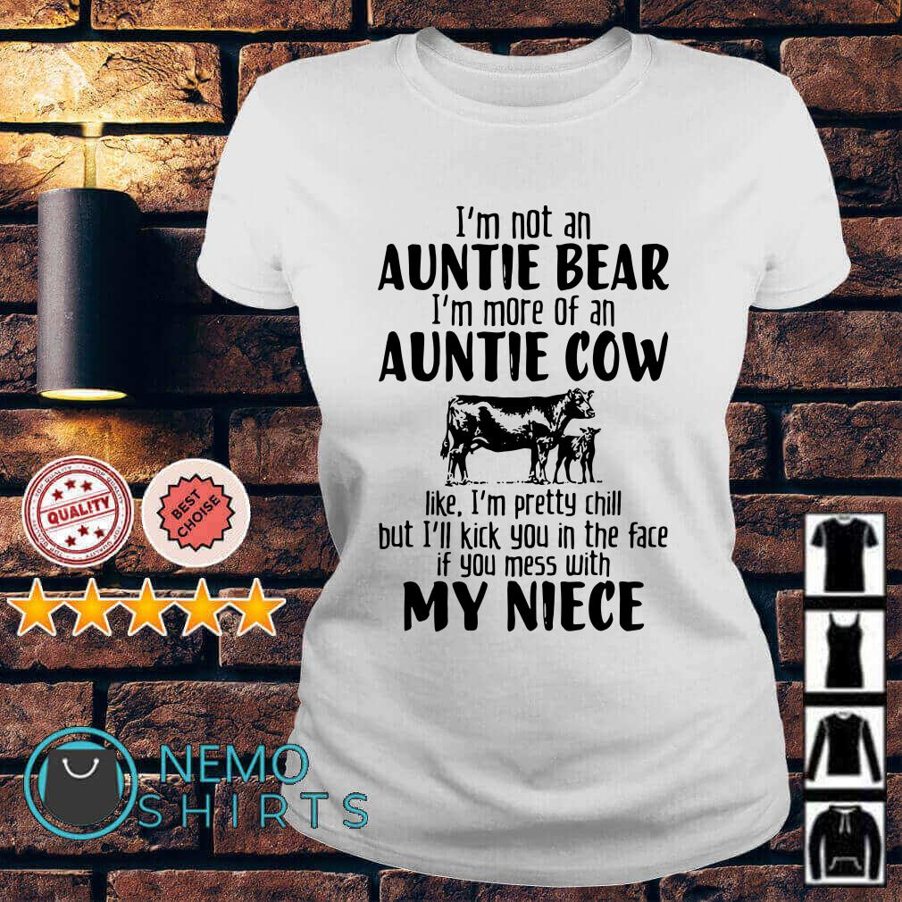 I'm not an Auntie Bear I'm more of an Auntie Cow like Ladies tee