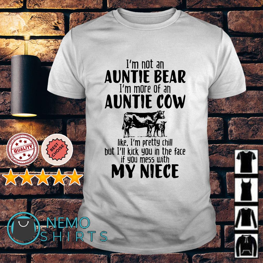 I'm not an Auntie Bear I'm more of an Auntie Cow like shirt