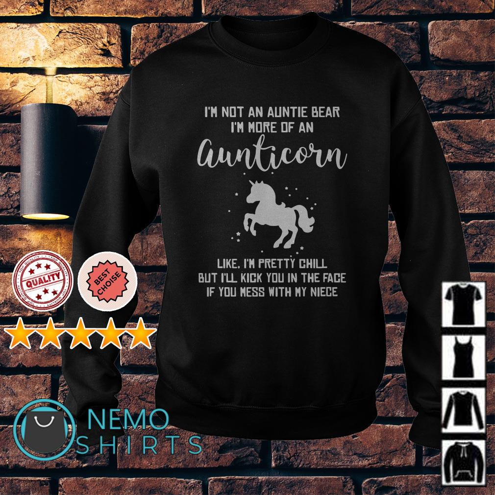 I'm not an auntie bear I'm more of an auntiecorn like I'm pretty chill Sweater