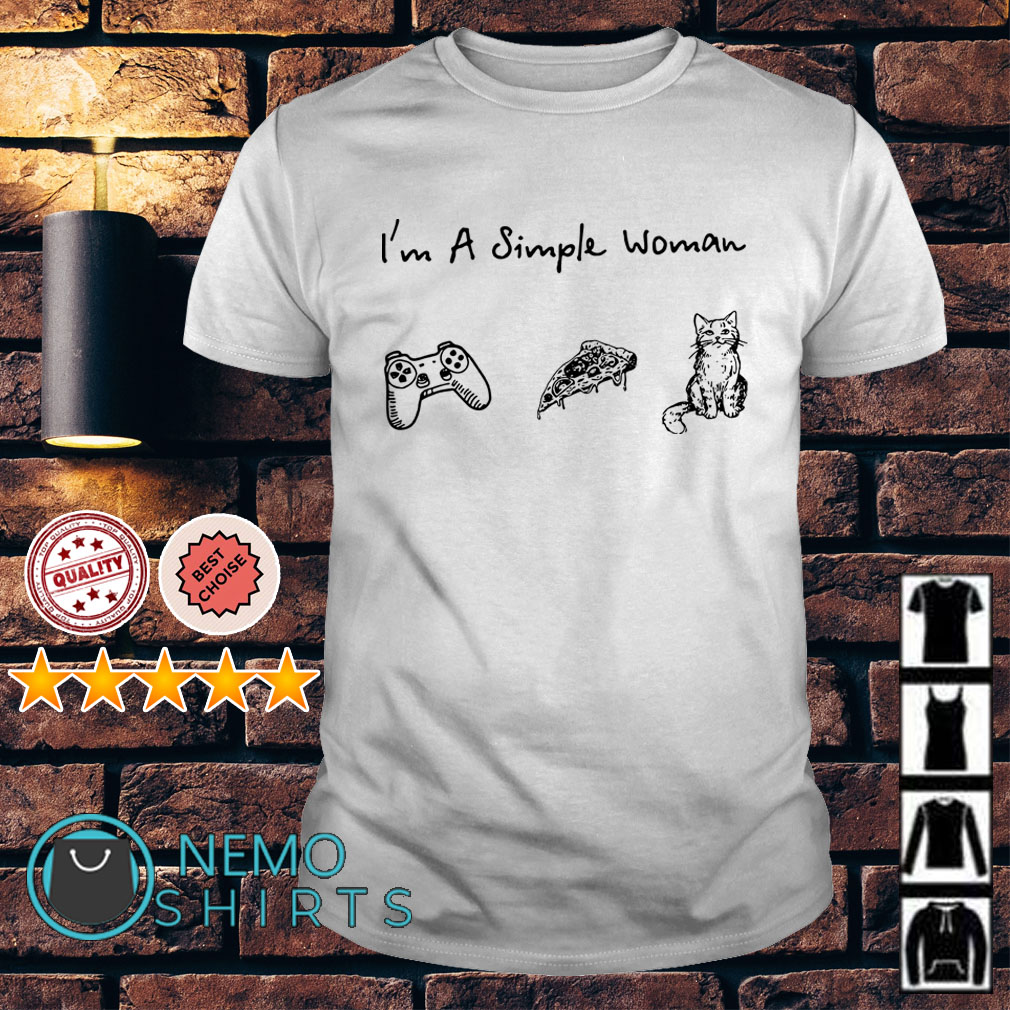 I'm a simple woman I like Game Pizza and Cats shirt