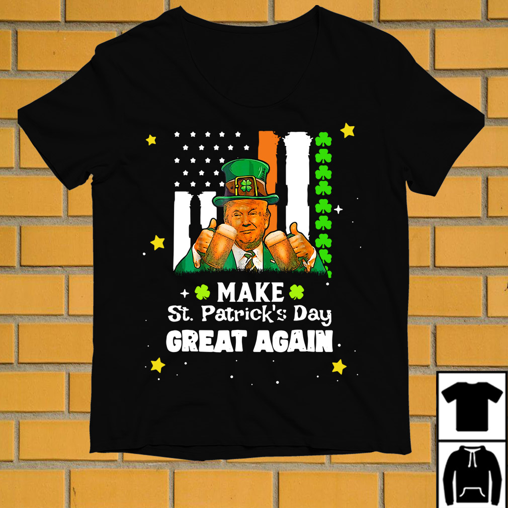 Irish Trump make St Patrick's Day great again shirt