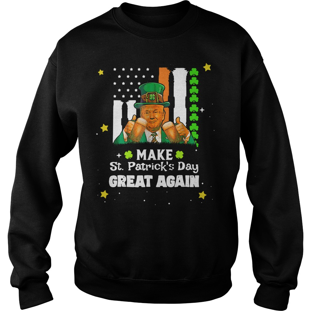 Irish Trump make St Patrick's Day great again Sweater