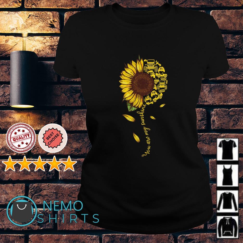 Jeep sunflower you are my sunshine Ladies tee