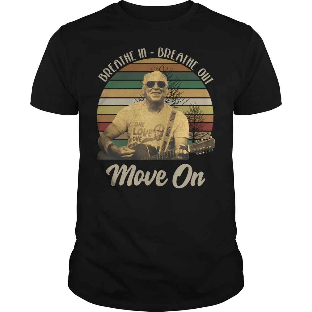 Jimmy Buffett Breathe in breathe out move on vintage Guys Shirt
