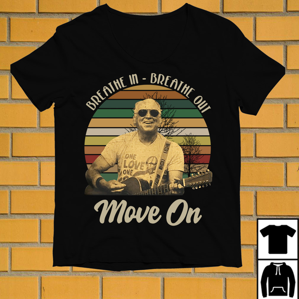 Jimmy Buffett Breathe in breathe out move on vintage shirt