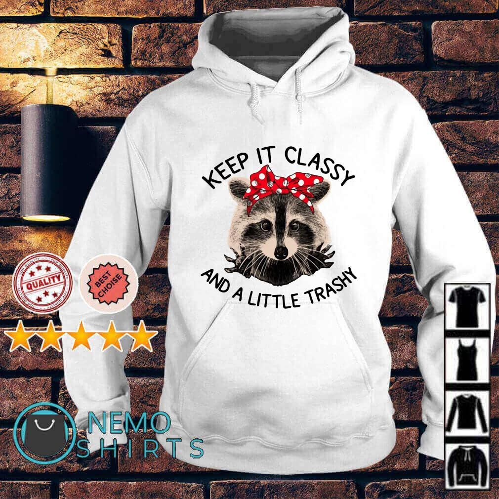 Lady cat keep it classy and a little trashy Hoodie