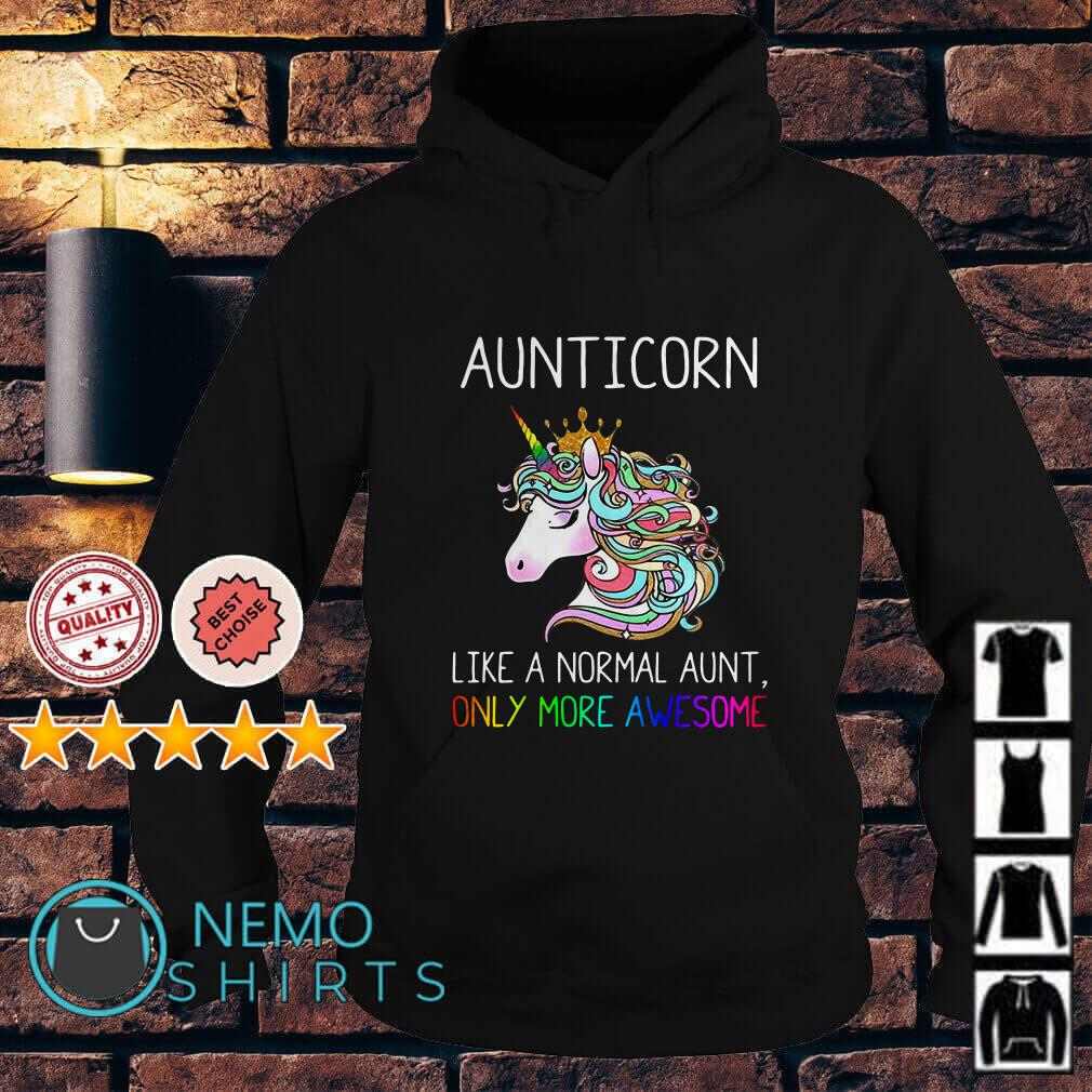 LGBT Aunticorn like a normal aunt only more awesome Hoodie