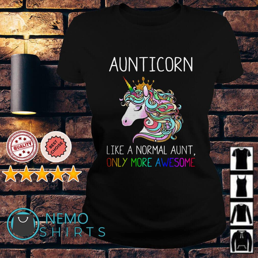 LGBT Aunticorn like a normal aunt only more awesome Ladies tee