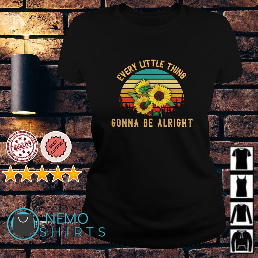 Sunflower every little thing gonna be alright vintage Ladies tee