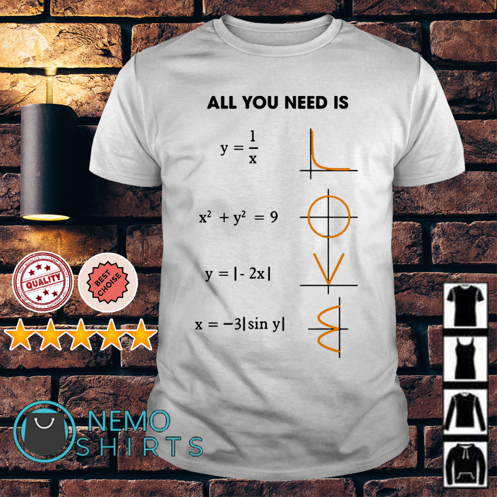 Math all you need is love shirt