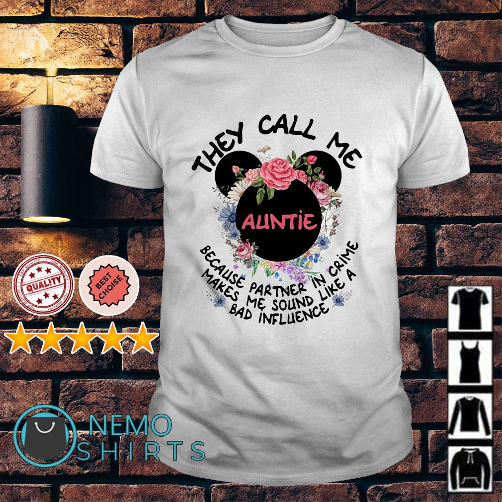 Mickey mouse they call me Auntie because partner in crime makes me shirt