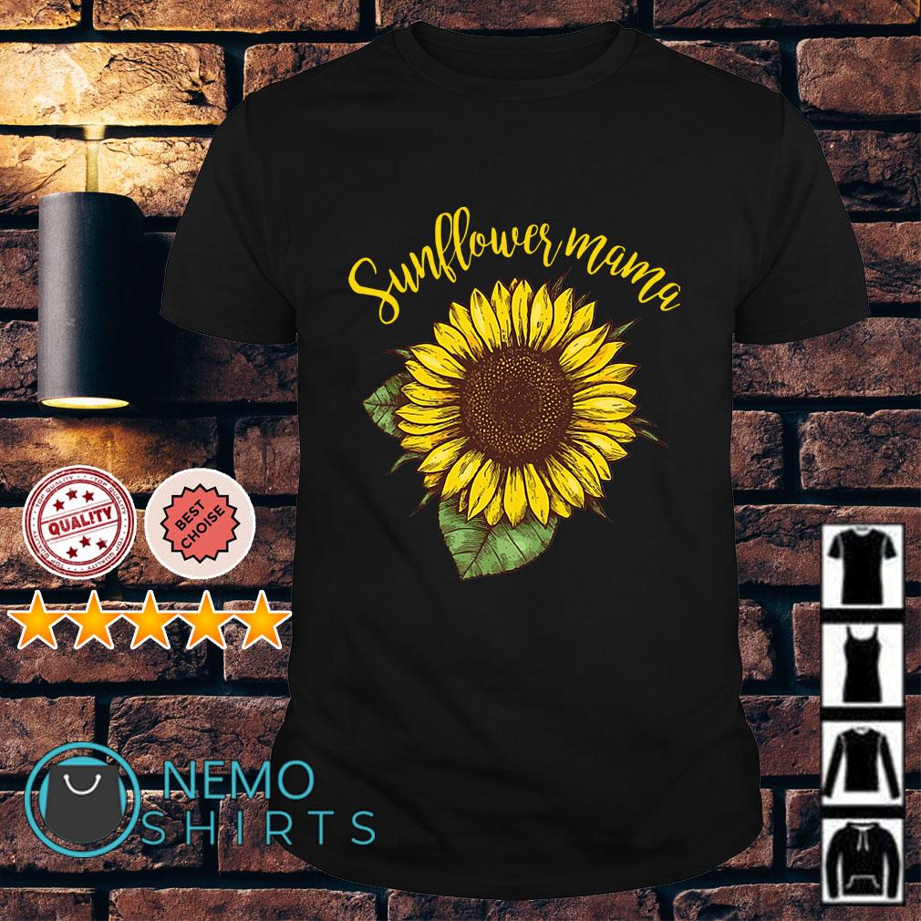 Official Sunflower mama shirt