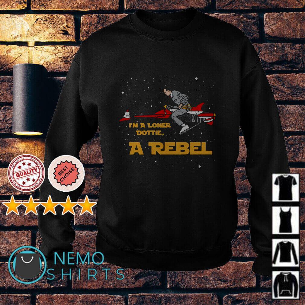 Pee-wee's Big Adventure I'm a Loner Dottie a Rebel Sweater