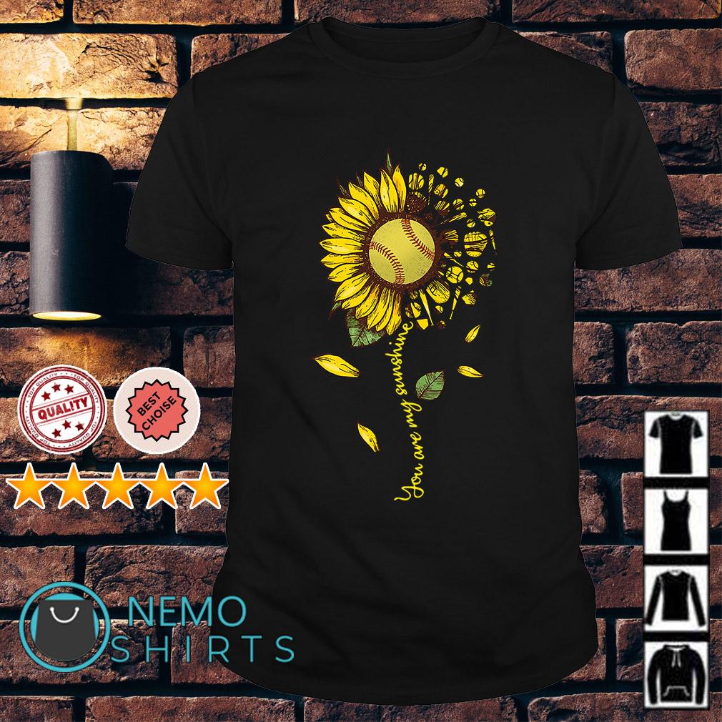 Softball Sunflower you are my sunshine shirt