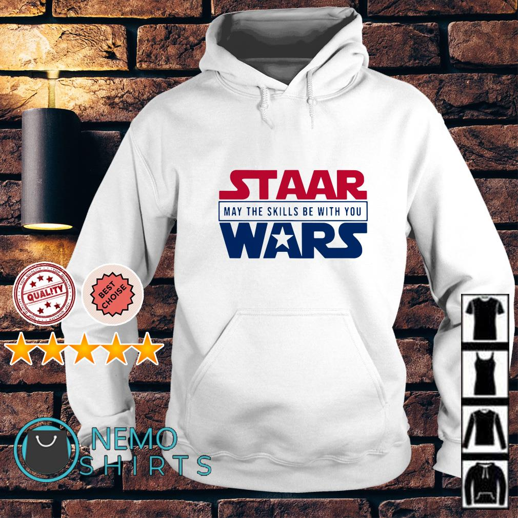 Staar Wars may the skills be with you Hoodie