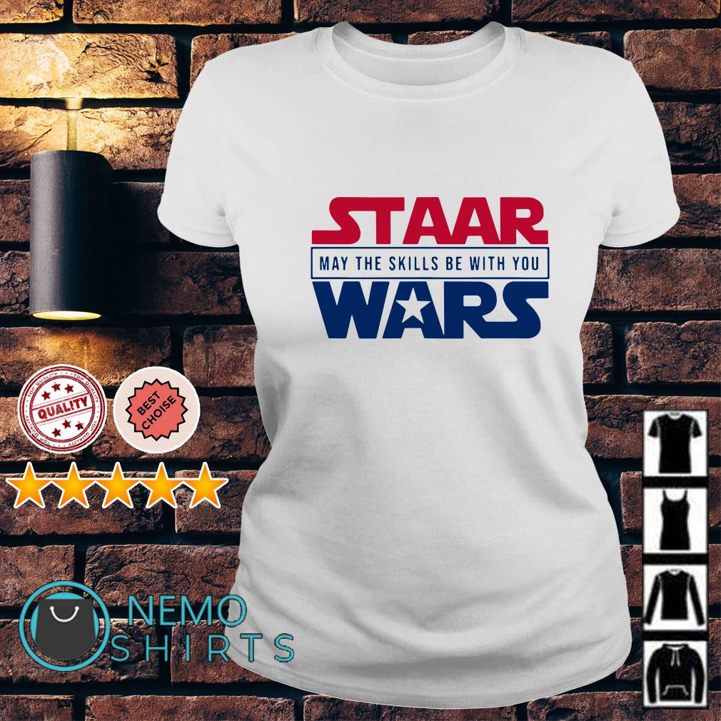 Staar Wars may the skills be with you Ladies tee