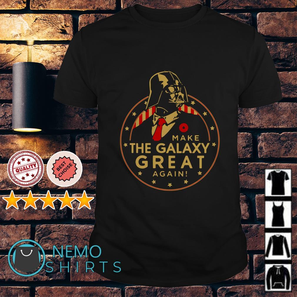 Star Wars Darth Vader make the galaxy great again shirt