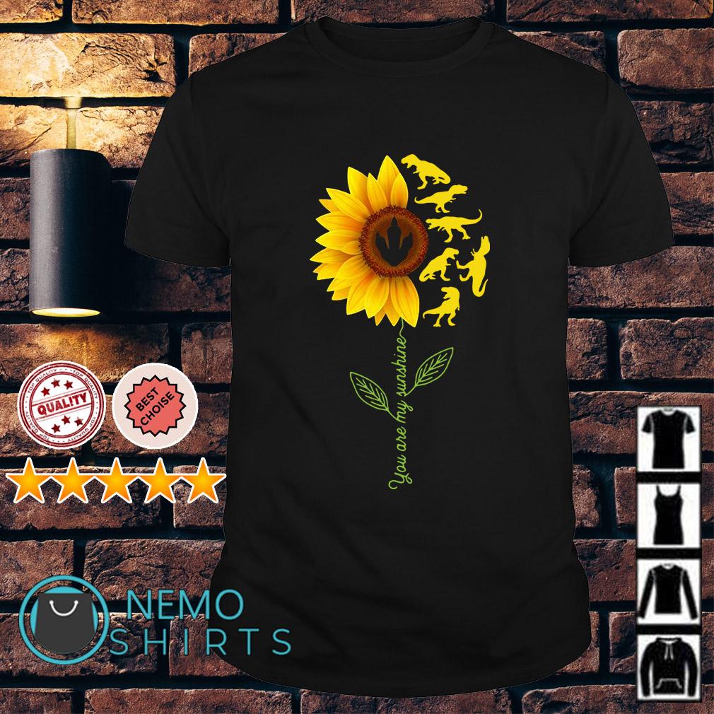 Sunflower Dinosaur you are my sunshine shirt
