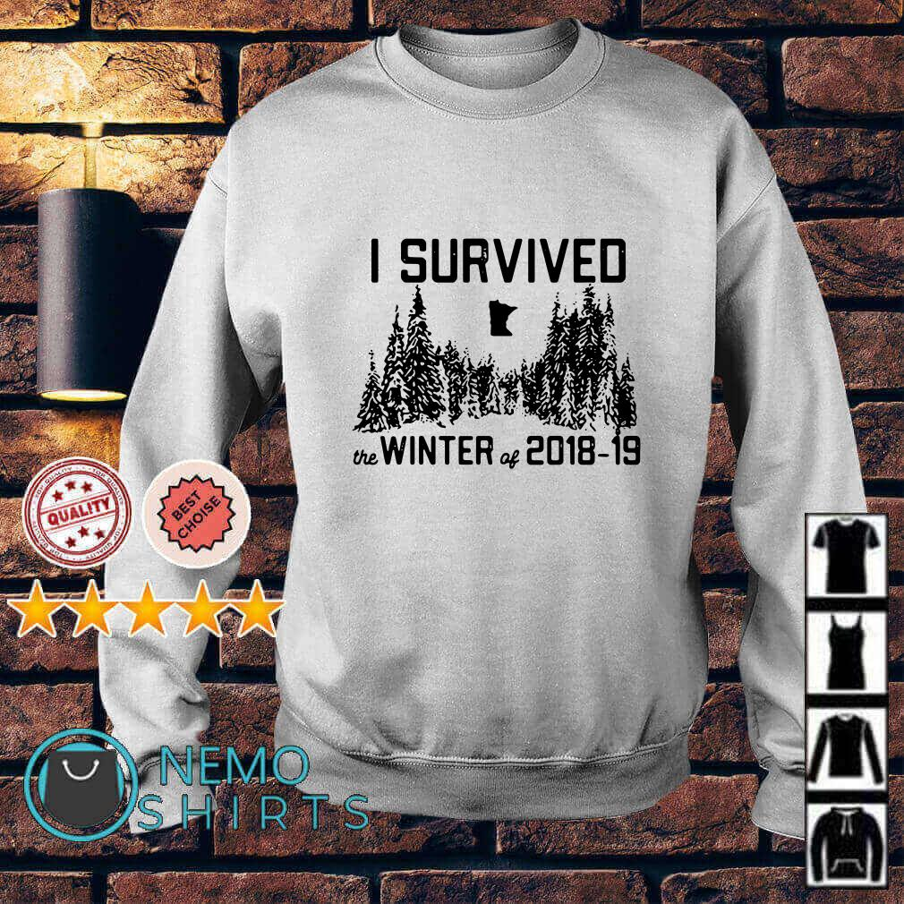 I survived the winter of 2018 2019 Sweater