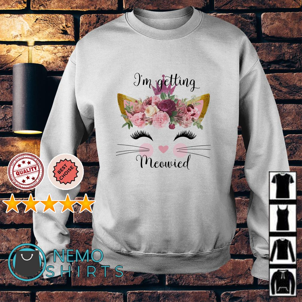 Cat lady I'm getting meowied Sweater