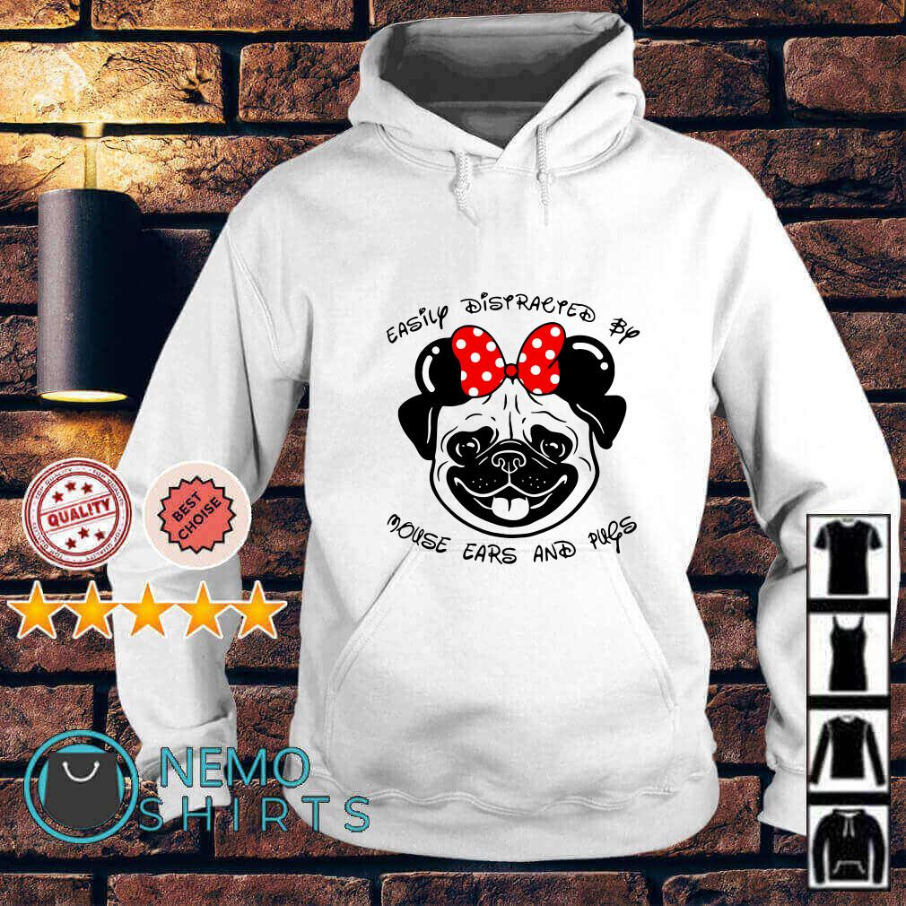Easily Distracted by mouse ears and pugs Hoodie
