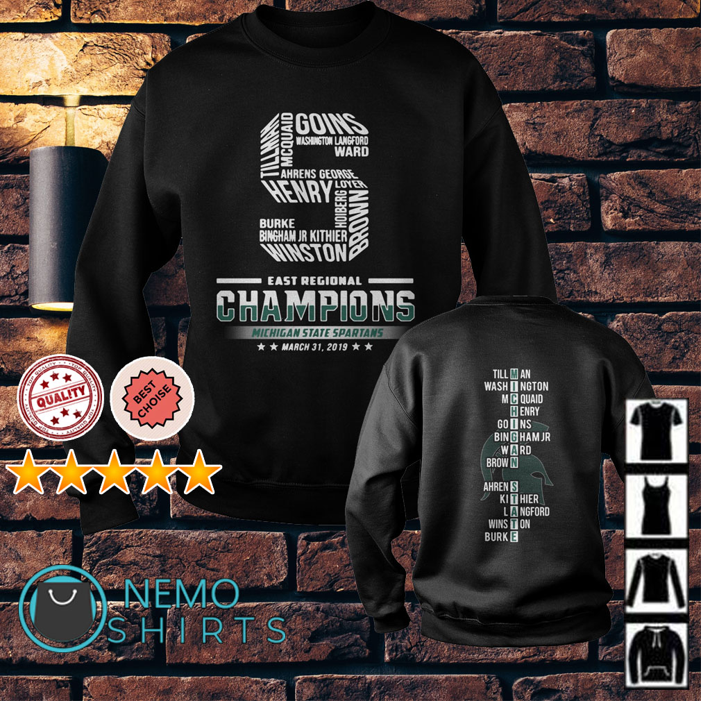 East regional champions Michigan State Spartans march 31 2019 Sweater