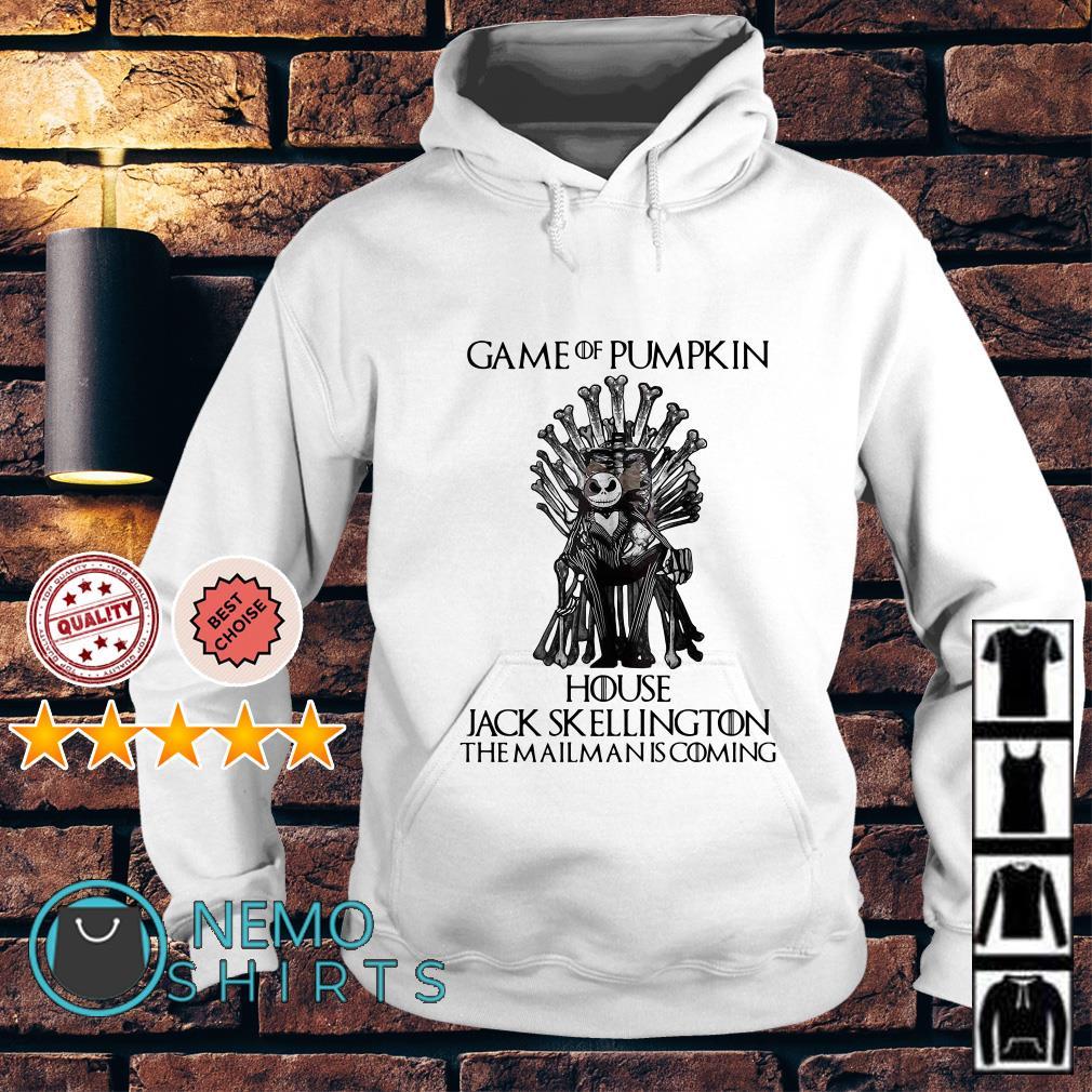 Game Of Pumpkin house Jack Skellington the mailman is coming Game Of Thrones Hoodie