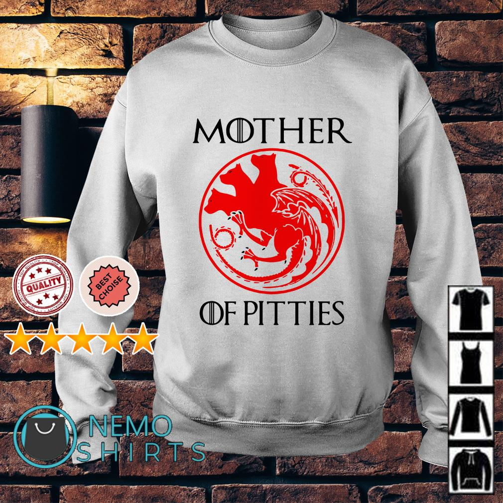 Game Of Thrones mother of pitties Sweater